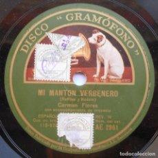 Discos de pizarra: CARMEN FLORES - MI MANTÓN VERBENERO - LO QUE DICEN - DISCO DE PIZARRA. Lote 94327082