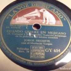 Discos de pizarra: JORGE NEGRETE DE LA PELICULA CUANDO QUIERE UN MEJICANO MISMO TITULO + EL SUEÑO. Lote 95936143