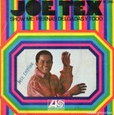 Discos de pizarra: JOE TEX, SG, SHOW ME + 1, AÑO 1968. Lote 97108507