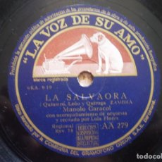 Discos de pizarra: MANOLO CARACOL. LOLA FLORES. LA SALVAORA. MANOLO CARACOL. SEGUIDILLAS. Lote 98761891