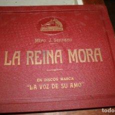 Discos de pizarra: ALBUM TRES DISCO LA REINA MORA, LA VOZ DE SU AMO, MAESTRO J.SERRANO, ZARZUELA. FOTOS. Lote 98792103