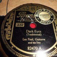 Discos de pizarra: LES PAUL&TRIO BLUE SKIES/DARK EYES 10 PULGADAS 25 CTMS BRUNSWICK 82470 GERMANY ALEMANIA. Lote 99199887