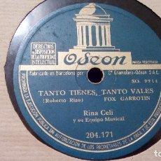 Discos de pizarra: RINA CELI Y SU EQUIPO MUSICAL ?– TANTO TIENES TANTO VALES / HOY NADA MÁS - PIZARRA. Lote 99772579