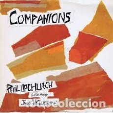 Discos de pizarra: PHIL UPCHURCH – COMPANIONS. Lote 101217495