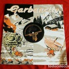 Discos de pizarra: GARBANCITO CUENTO INFANTIL (DISCO PIZARRA ODEON 185.034) NARRADOR J.Mª OVIES - DIR. J. CASAS AUGE. Lote 102435667