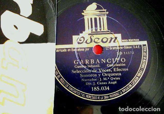 Discos de pizarra: GARBANCITO CUENTO INFANTIL (DISCO PIZARRA ODEON 185.034) NARRADOR J.Mª OVIES - DIR. J. CASAS AUGE - Foto 2 - 102435667