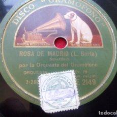 Discos de pizarra: DISCO PIZARRA NATI LA MODERNISTA LA ROSA DE MADRID LA ORQUESTA DEL GRAMOFONO LA VOZ DE SU AMO AE214 . Lote 103480599
