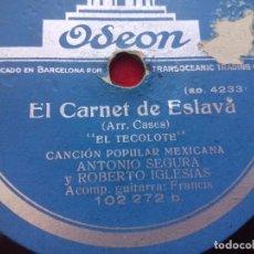 Discos de pizarra: DISCO PIZARRA PREGON DEL CHINITO EL TECOLOTE EL CARNET DE ESLAVA ODEON 102272. Lote 103484307