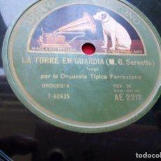 Discos de pizarra: DISCO PIZARRA ORQUESTA TIPICA FERRAZZANO LA TORRE EN GUARDIA TANGO HORAS QUE PASAN LA VOZ DE SU AMO . Lote 103487023