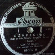 Discos de pizarra: CARLOS GARDEL - COMPAÑERO / CHE, MARIANO - EDICIÓN DE ARGENTINA. Lote 103764187