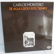 Discos de pizarra: CARLOS MONTERO. DE ALLA LEJOS Y ESTE TIEMPO. LP VINILO. MOVIEPLAY 1976. VER FOTOGRAFIAS. Lote 104618631