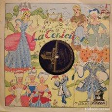 Discos de pizarra: LA CENICIENTA CUENTO INFANTIL EN DOS DISCOS DE LA COMPAÑIA DE GRAMÓFONOS ODEON,ORIGINAL DEL AÑO 1948. Lote 106106303