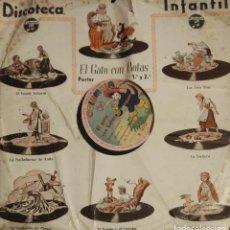 Discos de pizarra: EL GATO CON BOTAS (CUENTO INFANTIL). SAN SEBASTIAN: COLUMBIA, 78 R.P.M (AÑO 1949). Lote 107505859