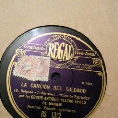 Discos de pizarra: DISCO DE PIZARRA REGAL. LA CANCION DEL SOLDADO. Lote 107685638