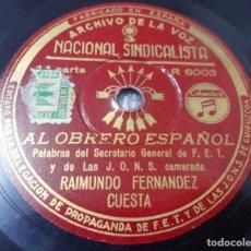 Discos de pizarra: MILITAR. DISCO PIZARRA. ARCHIVO DE LA VOZ. JONS FALANGE DISCURSO: RAIMUNDO FDEZ. CUESTA. AL OBRERO. Lote 108847207