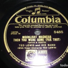 Discos de pizarra: MONLIGHT MADNESS- GOOD NIGHT POR TED LEWIS AND HIS PIANO FOX- TROT. Lote 109179135