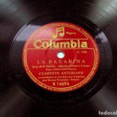 Discos de pizarra: LA PAXARINA / BALAME. CUARTETO ASTURIANO. ACORDEON: SEMÓN. COLUMBIA. ASTURIAS. CANCIÓN ASTURIANA. Lote 109295295