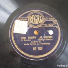 Discos de pizarra: MARIA HERRERO Y J. TORDESILLAS.COMO ENGAÑAN LAS MUJERES. DISCO MUY LEVEMENTE DOBLADO. Lote 111219335