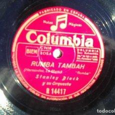 Discos de pizarra: STANLEY BLACK - RUMBA TAMBAH + LINDA CHILENA (COLUMBIA, 1940) - R 14417. Lote 114417579