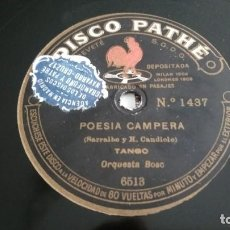 Discos de pizarra: DISCO PATHE, POESIA CAMPERA, TANGO / THEY CALLED IT DIXIELAND, FOX TROT, ORQUESTA BOSC. Lote 114583687
