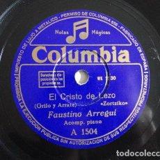 Discos de pizarra: FAUSTINO ARREGUI - EL CRISTO DE LEZO, ZORTZIKO / LA DEL PAÑUELO ROJO - COLUMBIA: A1504. Lote 116127931