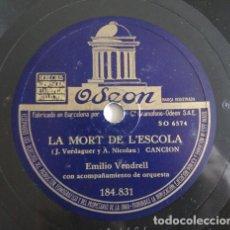 Discos de pizarra: EMILI VENDRELL - LA MORT DE L'ESCOLA / ROMANÇ DE SANTA LLÚCIA - ODEON: 184.831. Lote 116130143
