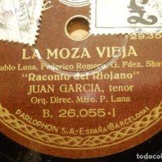 Discos de pizarra: DISCO DE PIZARRA - TENOR JUAN GARCÍA - PREGON Y RACONTO DEL RIOJANO- LA MOZA VIEJA- PARLOPHON 26.055. Lote 116711631