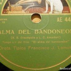Discos de pizarra: DISCO DE PIZARRA - BANDA SONORA EL ALMA DEL BANDONEON - ORQ. FRANCISCO J LOMUTO -GRAMÓFONO 86.739. Lote 141333950