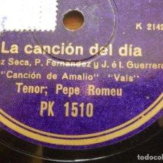 Discos de pizarra: DISCO DE PIZARRA - TENOR PEPE ROMEU - LA CANCIÓN DEL DÍA - AMALIO, ESTRELLA - REGAL PK 15 0 . Lote 116714547