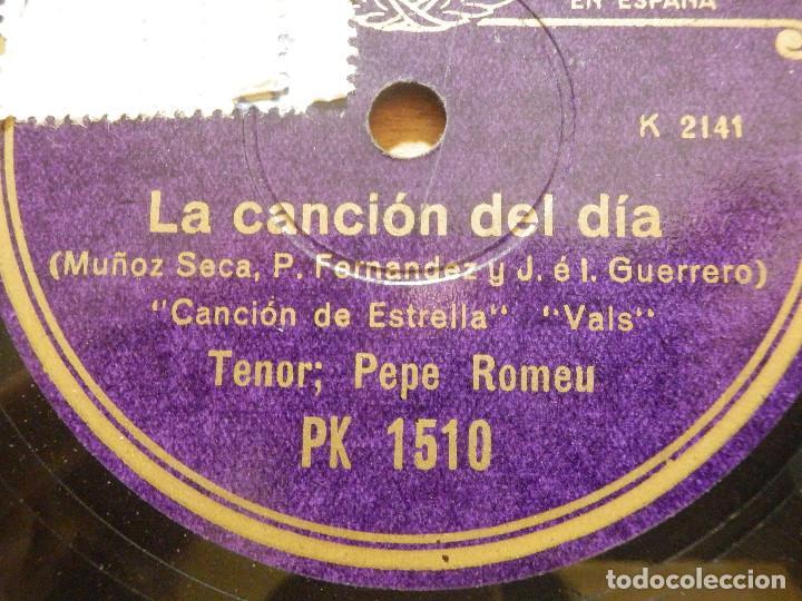 Discos de pizarra: Disco de Pizarra - Tenor Pepe Romeu - La Canción del Día - Amalio, Estrella - Regal PK 15 0 - Foto 2 - 116714547