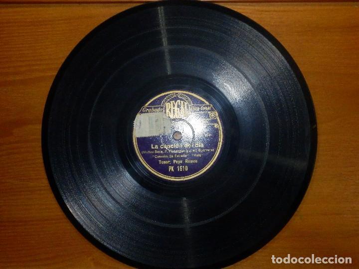 Discos de pizarra: Disco de Pizarra - Tenor Pepe Romeu - La Canción del Día - Amalio, Estrella - Regal PK 15 0 - Foto 3 - 116714547