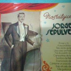 Discos de pizarra: LIQUIDACION JORGE SEPULVEDA NOSTALGICO. 1971 BELTER EDICION ESPAÑOLA. Lote 116724407