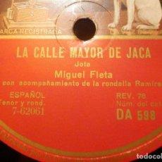 Discos de pizarra: DISCO DE PIZARRA - MIGUEL FLETA - LA CALLE MAYOR DE JACA - SI FUERA UN AEROPLANO Y MANICA SI..JOTA. Lote 116837651