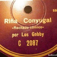 Discos de pizarra: DISCO DE PIZARRA - LOS GOBBY - RIÑA CONYUGAL - EL DENTISTA MODERNO - RECITADO MONÓLOGO CÓMICO. Lote 116849955