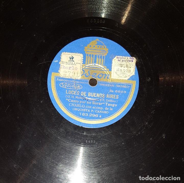 DISCOS 78 RPM - CHARLO - ORQUESTA F. CANARO - CANTO POR NO LLORAR - TANGO - PIZARRA (Música - Discos - Pizarra - Solistas Melódicos y Bailables)