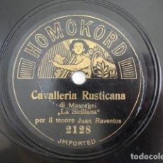 Discos de pizarra: JUAN RAVENTÓS - CABALLERIA RUSTICANA, SICILIANA / BRINDISI (MASCAGNI) - HOMOKORD 2128. Lote 118608343