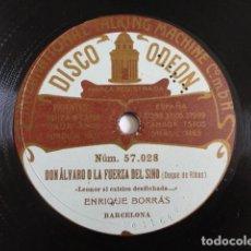Discos de pizarra: ENRIQUE BORRÁS - DON ÁLVARO O LA FUERZA DEL DESTINO / JUAN JOSÉ - ODEON 57028. Lote 118824299