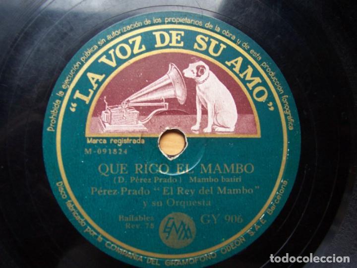 QUE RICO EL MAMBO. PEREZ PRADO Y SU ORQUESTA (78 RPM LA VOZ DE SU AMO, DISCO PIZARRA, GY 906) (Música - Discos - Pizarra - Solistas Melódicos y Bailables)