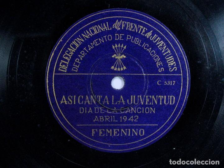 Discos de pizarra: ASI CANTA LA JUVENTUD. DELEGACIÓN FRENTE DE JUVENTUDES FALANGE. DIA DE LA CANCION. ABRIL. 1942 - Foto 2 - 120547687