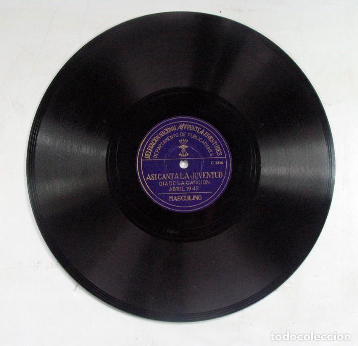 Discos de pizarra: ASI CANTA LA JUVENTUD. DELEGACIÓN FRENTE DE JUVENTUDES FALANGE. DIA DE LA CANCION. ABRIL. 1942 - Foto 3 - 120547687