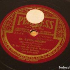 Discos de pizarra: PEDRO INFANTE CON MARIACHI - EL AVENTURERO / OJITOS MORENOS - PEERLESS 2566 - EDICIÓN MEXICANA. Lote 120771843