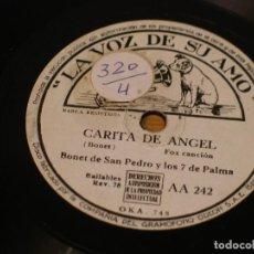 Discos para gramofone: BONET DE SAN PEDRO Y LOS 7 DE PALMA - CARITA DE ANGEL / ESTE ES ARRUZA - LA VOZ DE SU AMO AA 242. Lote 121065251