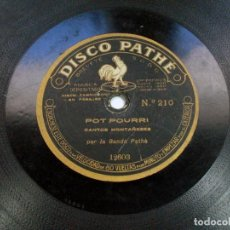 Discos de pizarra: POT POURRI CANTOS MONTAÑESES / CANTOS ALBORADA ASTURIANA. DISCO PHATE. ASTURIAS. CANTABRIA. Lote 121157075