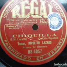 Discos de pizarra: HIPOLITO LAZARO -CHIQUILLA -PRINCESITA -DISCO DE PIZARRA A 78 R.P.M.. Lote 121679871