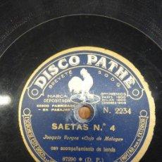 Discos de pizarra: JOAQUIN VARGAS COJO DE MALAGA -- SAETAS Nº 3 Y 4 - DISCO DE PIZARRA PARA GRAMOFONO PATHÉ. Lote 122130059