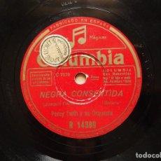 Discos de pizarra: PERCY FAITH. NEGRA CONSENTIDA - ESTRELLAS EN TUS OJOS.. Lote 122279635