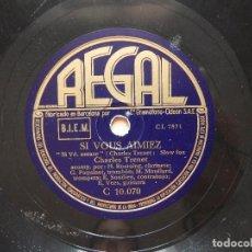Discos de pizarra: CHARLES TRENET - SI VOUS AIMIEZ / QUE RESTE-T-IL DE NOS AMOURS - REGAL. Lote 122281719