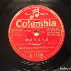 Discos de pizarra: AMBROSE Y SU GRAN ORQUESTA SYMPHONY - MAÑANA. Lote 122283995
