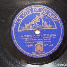 Discos de pizarra: ORQUESTA TOMMY DORSEY LA ENCANTADORA FARSANTE - IMAGINACION. Lote 122285303
