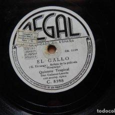 Discos de pizarra: QUINTETO TROPICAL EL CASCABEL - EL GALLO. Lote 122286327